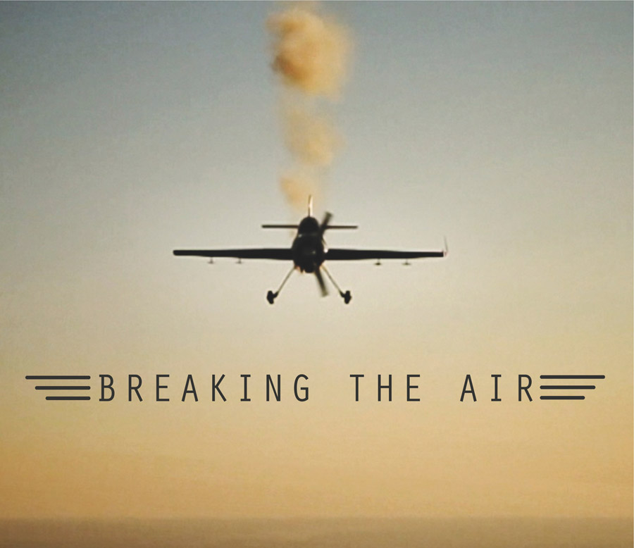 Breaking the AirBreaking the Air